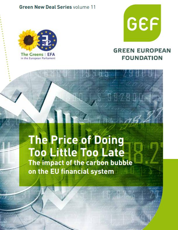 Green study into the money trail behind the carbon bubble.